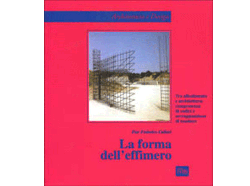 La Forma dell'effimero