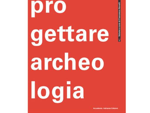 Progettare archeologia Vol.2