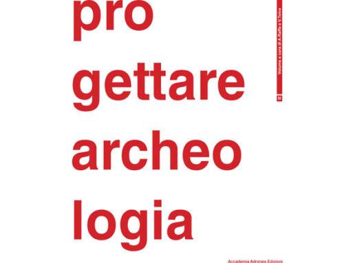 Progettare archeologia Vol.3